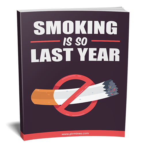 Smoking is So Last Year