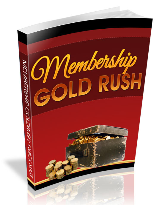 membership gold rush