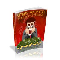 moneymadness21200