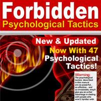 Forbidden Psychological Tactics
