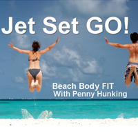 Jet Set Go Beach Body Fit Series