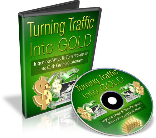 Turning Traffic Into Gold