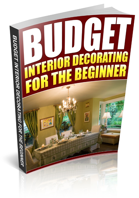Budget Interior Decorating for the Beginner