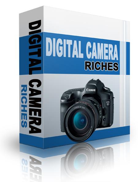 Digital Camera Riches