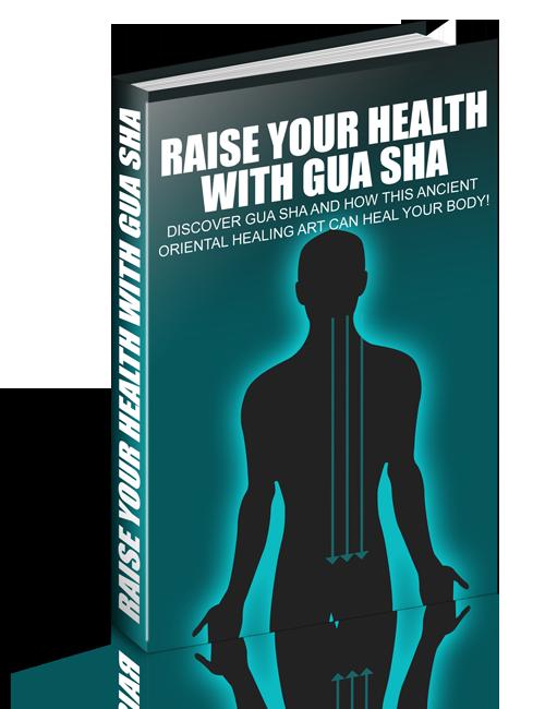 Raise Your Health With Gua Sha