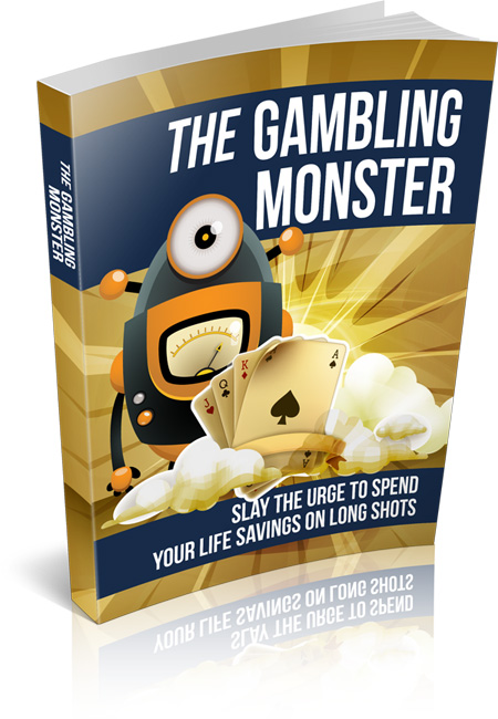 The Gambling Monster