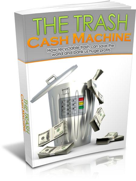 Trash Cash Machine