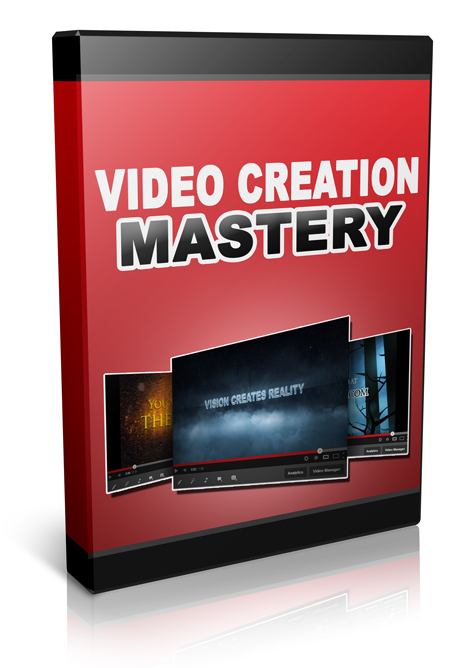 Video Creation Mastery