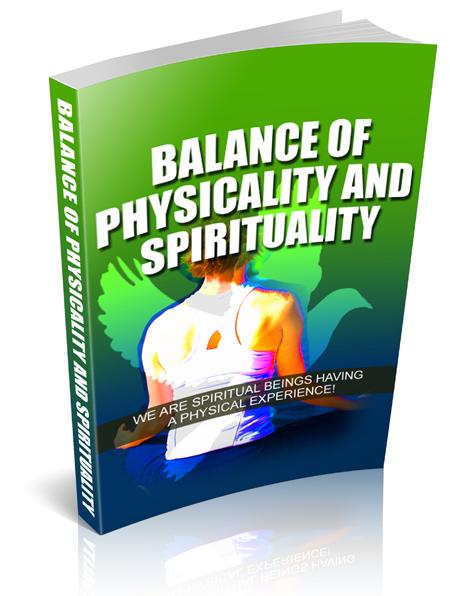 Balance Of Physicality And Spirituality
