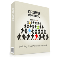 Crowd Control - Building Your Personal Network