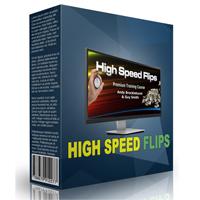 High Speed Flips