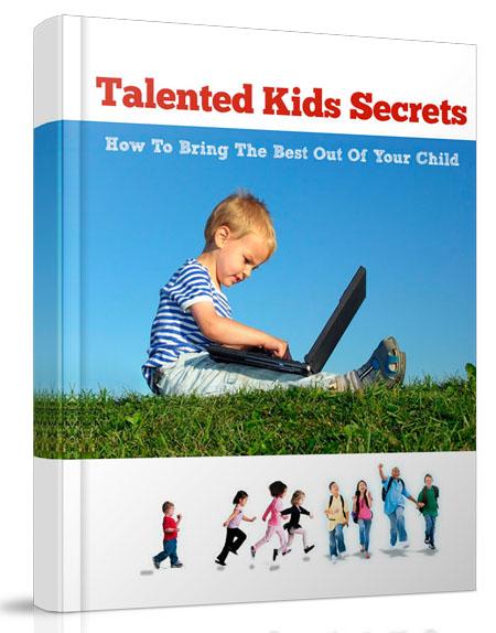Talented Kids Secrets