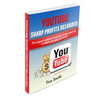 YouTube Sharp Profits Reloaded