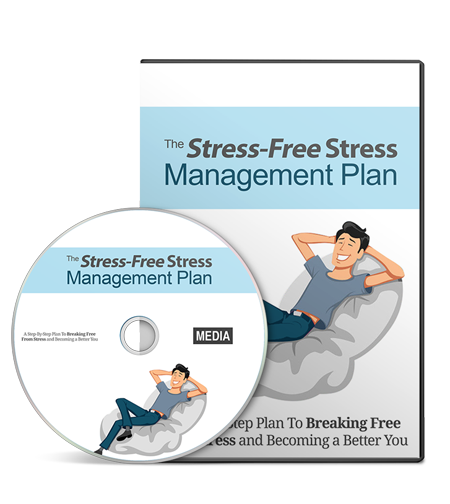 Stress-Free Stress Management Plan