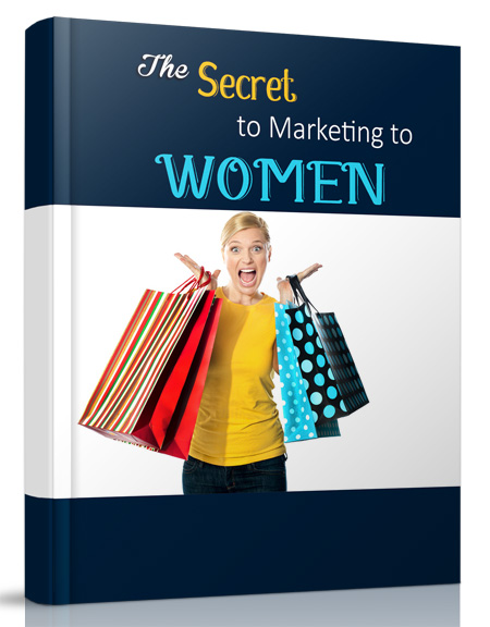 The Secret to Marketing to Women