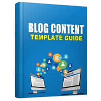 The Blog Content Template Guide