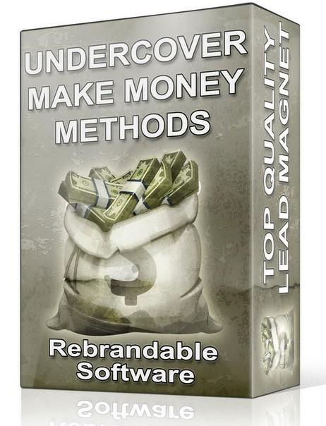 Under Cover Make Money Methods Software