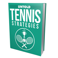 Untold Tennis Strategies