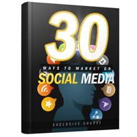 30 Ways to Market on Social Media