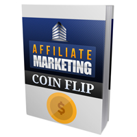 Affiliate Marketing Coin Flip