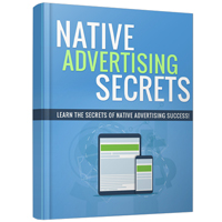 Native Advertising Secrets