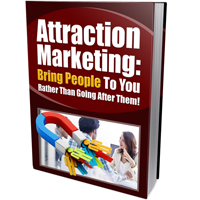 Attraction Marketing to Bring People