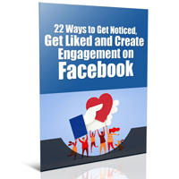 Get Liked and Create Engagement on Facebook