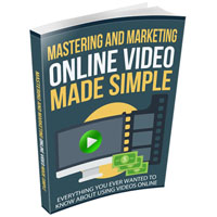 Mastering and Marketing Online-Video-Made-Simple