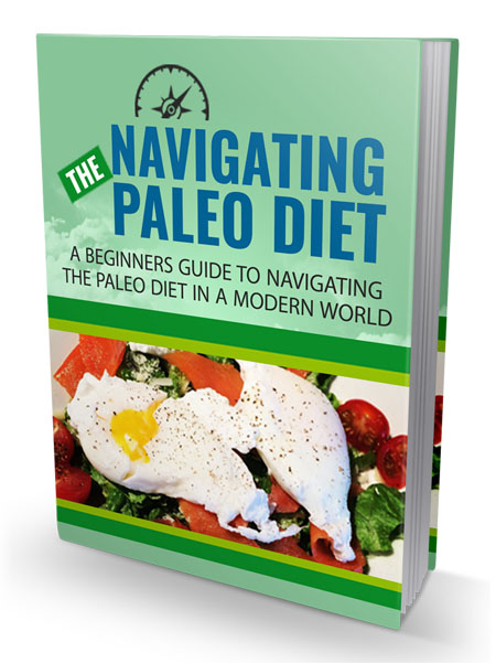 Navigating The Paleo Diet