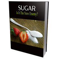 SUGAR – Is It The New Enemy
