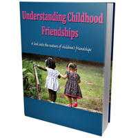 Understanding Childhood Friendships