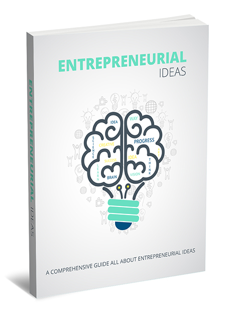 Entrepreneurial Ideas