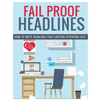 Fail Proof Headlines