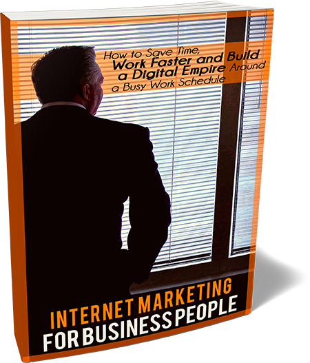 Internet Marketing for Business People