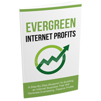 Evergreen Internet Profits