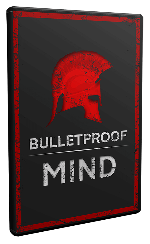 Bulletproof Mind Video