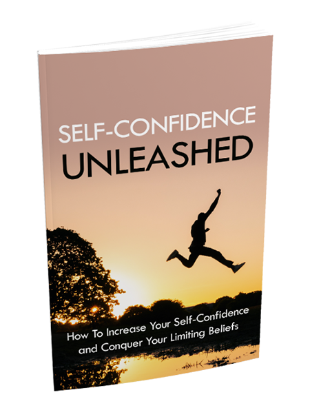 Self-Confidence Unleashed