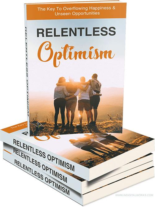 Relentless Optimism