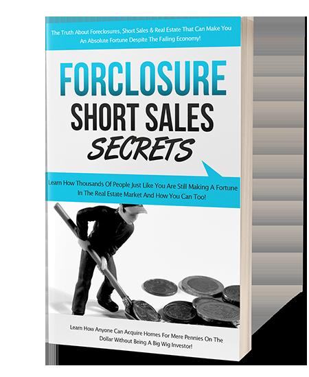 Forclosure Short Sales Secrets