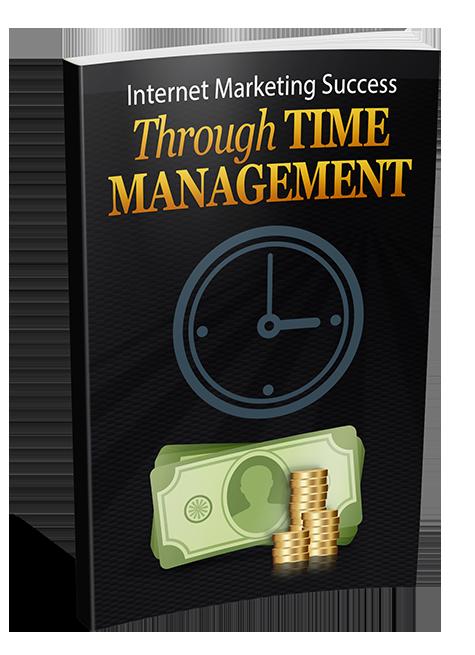 Internet Marketing Success Through Time Management