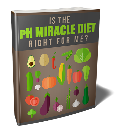 Is The pH Miracle Diet Right For Me