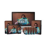 Breaking Bad Habits - Video Upgrade